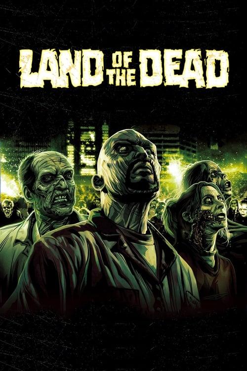 Land of the Dead film en streaming