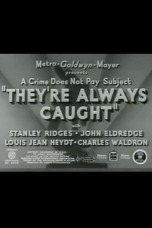 Mira La Película They're Always Caught En Buena Calidad Hd 1080p