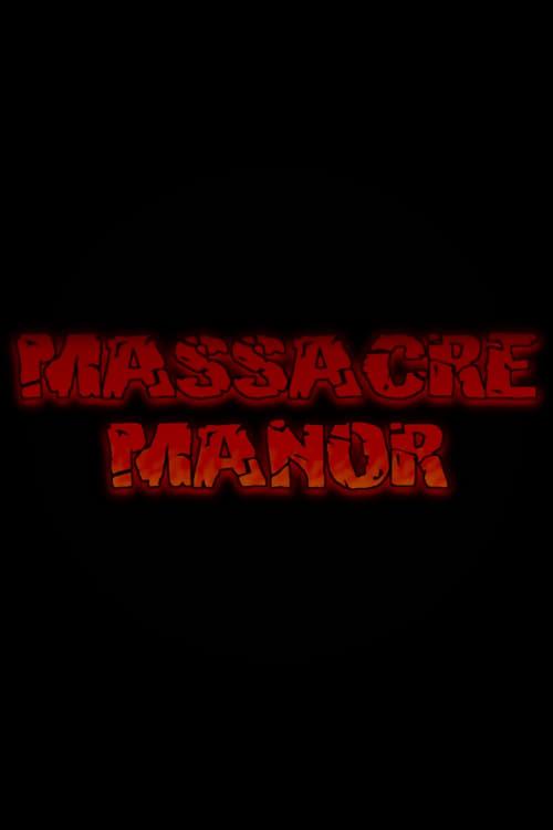 Look Massacre Manor