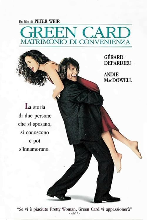 Green Card - Matrimonio di convenienza (1990)