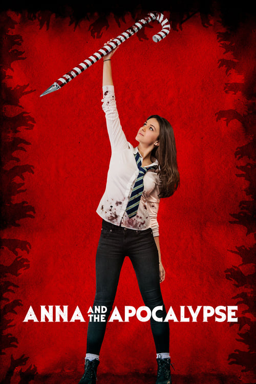 Streaming Anna and the Apocalypse (2017) Best Quality Movie