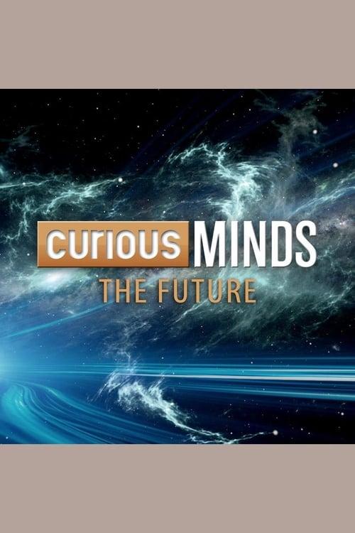 Curious Minds: The Future ( Curious Minds: The Future )