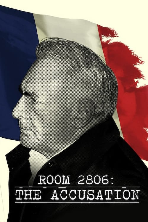 Room 2806: The Accusation