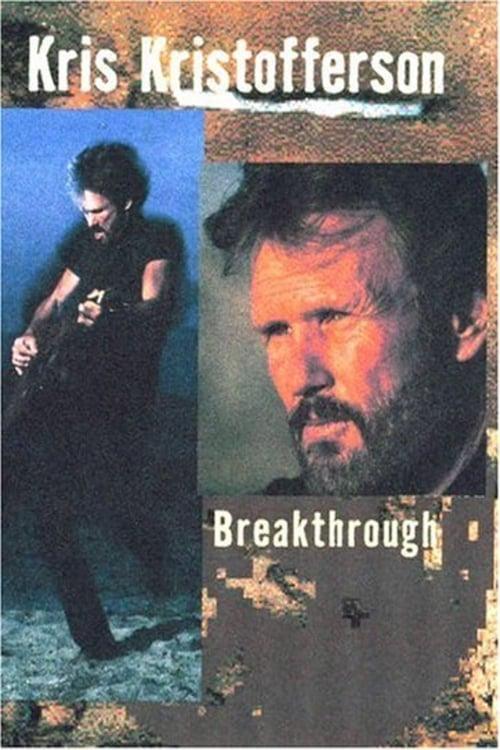Kris Kristofferson: Breakthrough (2004)