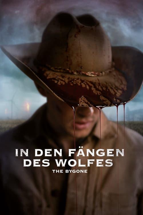 Poster von In den Fängen des Wolfes: The Bygone