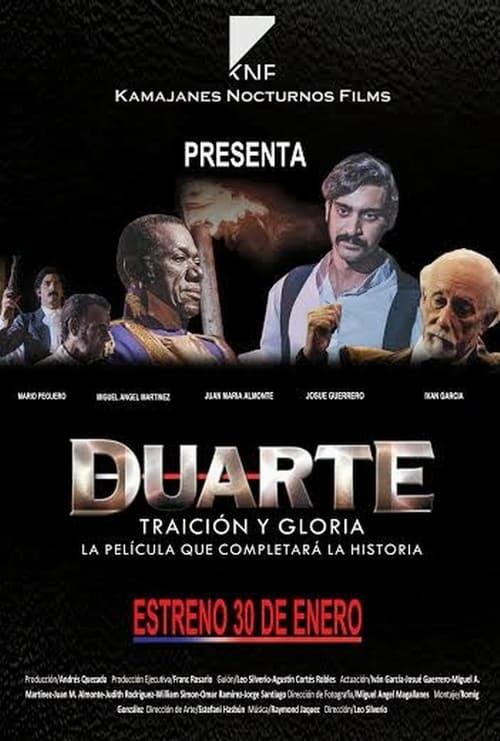 Duarte, Traición y Gloria