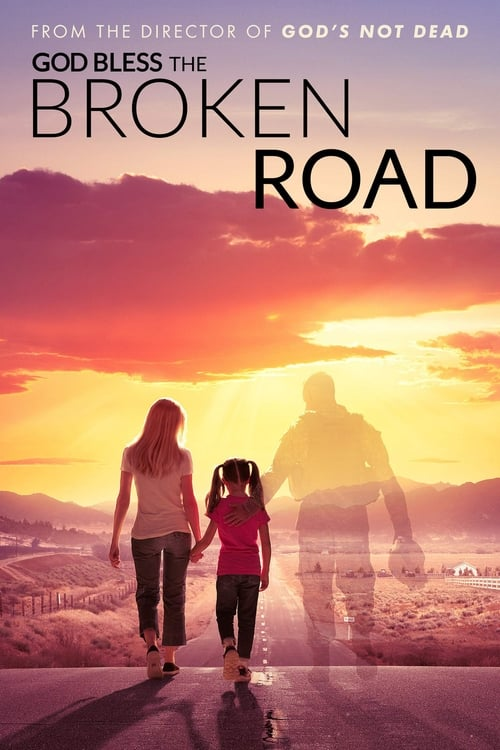 Watch God Bless the Broken Road online