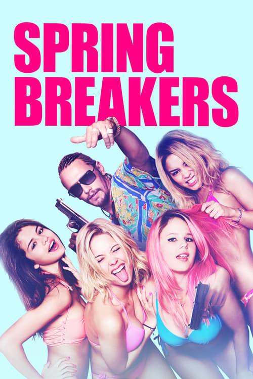 Streaming Spring Breakers (2013) Movie Free Online