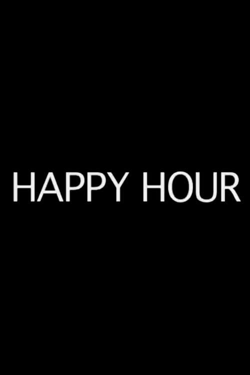 Happy Hour (2012)