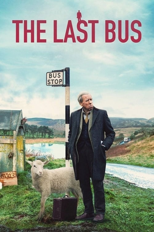 The Last Bus Poster