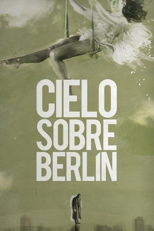 Mira La Película El cielo sobre Berlín Doblada En Español