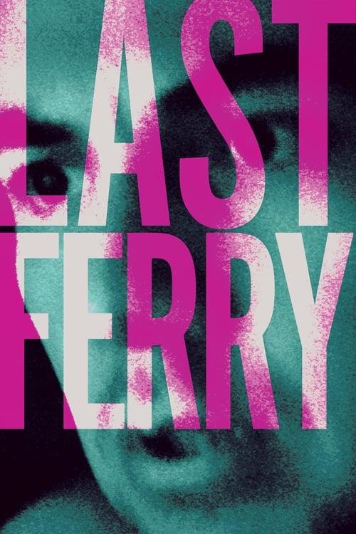 Watch Last Ferry (2019) Best Quality Movie