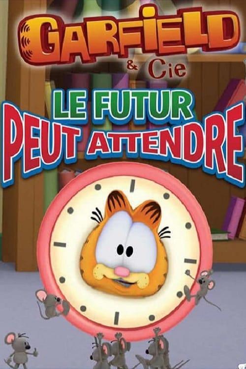 [VF] Garfield & Cie - Le futur peut attendre (2013) streaming