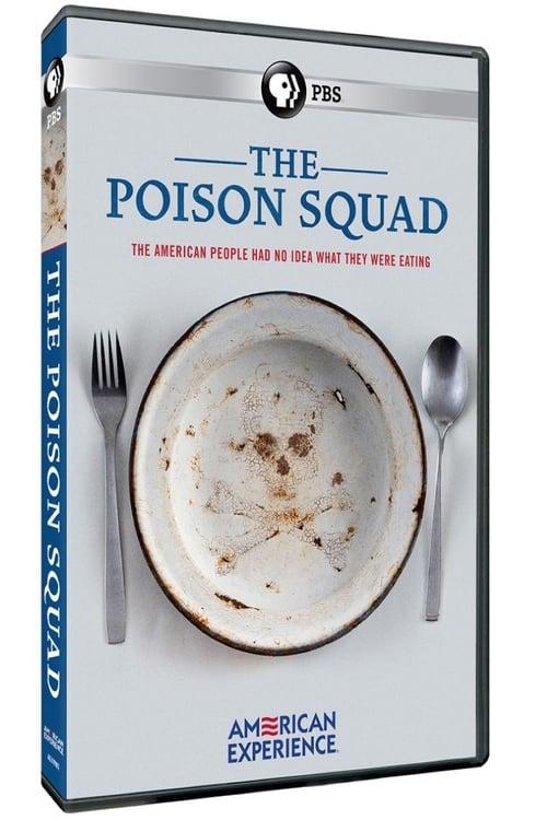 The Poison Squad Movie Watch Online