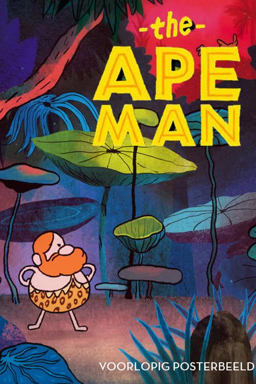 The Ape Man (2017)