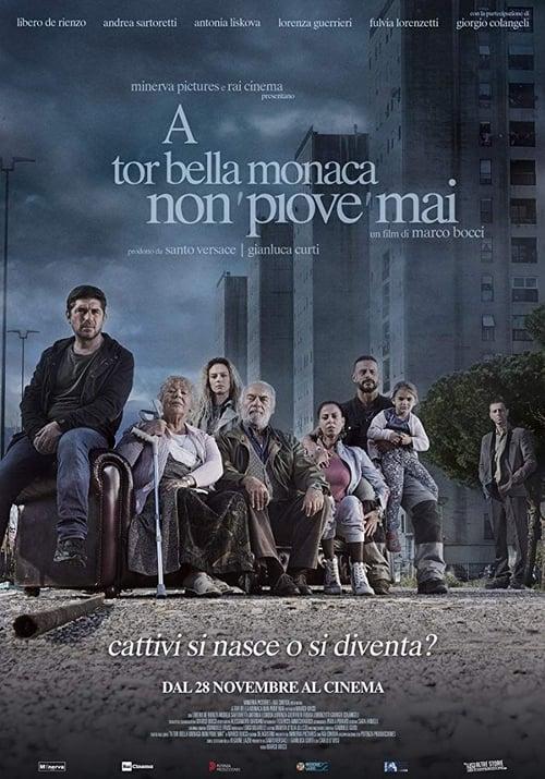 Película A Tor Bella Monaca non piove mai En Buena Calidad Hd