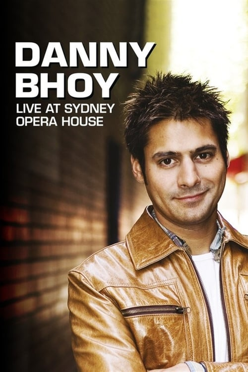 Danny Bhoy: Live at the Sydney Opera House