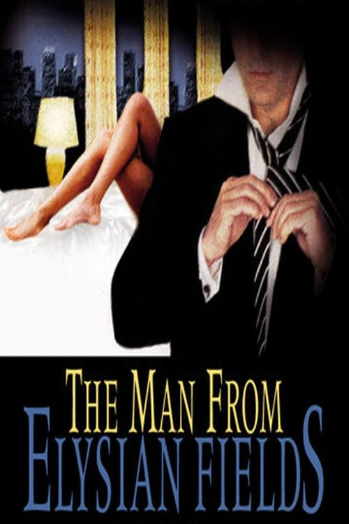The Man from Elysian Fields - Poster