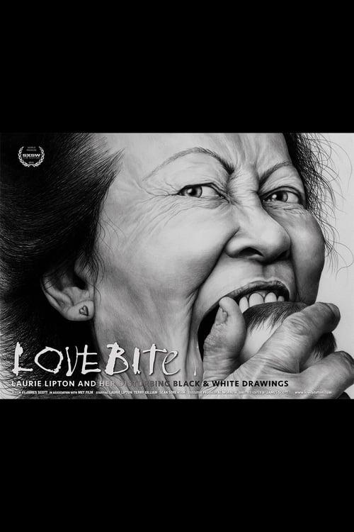 Sledujte Film Love Bite: Laurie Lipton and Her Disturbing Black & White Drawings V Dobré Kvalitě