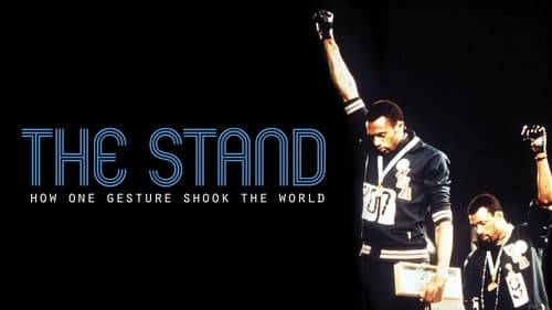 The Stand: How One Gesture Shook the World Full Free Movie
