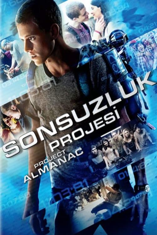 Project Almanac ( Sonsuzluk Projesi )