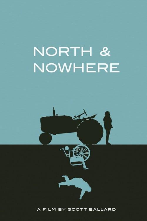 فيلم North & Nowhere مع ترجمة