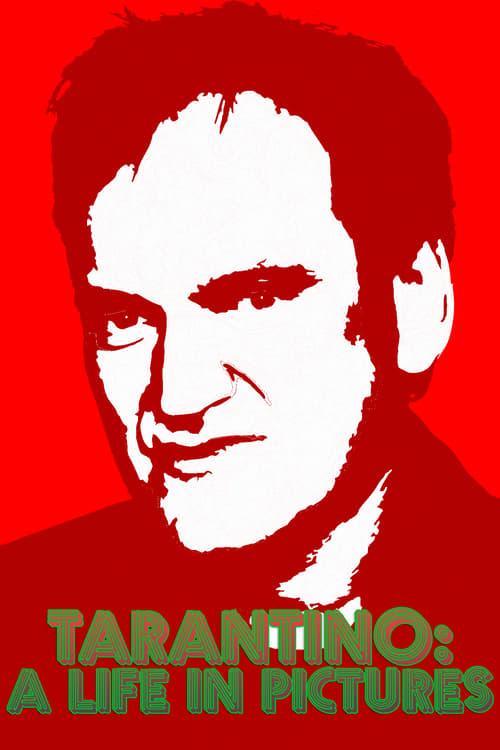 Quentin Tarantino: A Life in Pictures (2010)