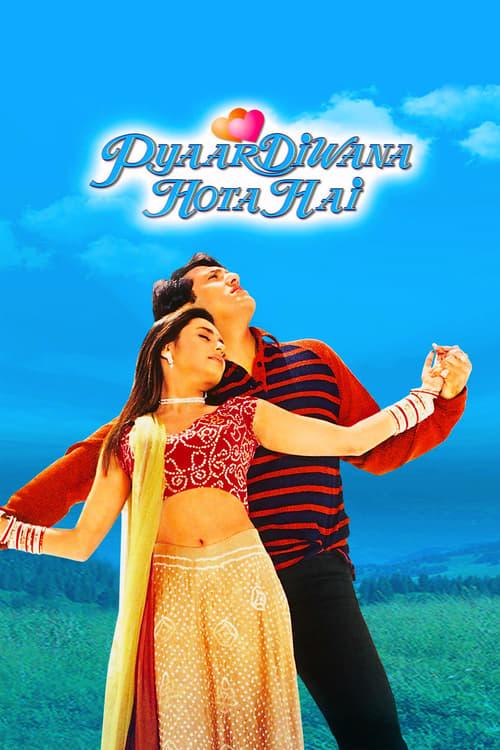 Pyaar Diwana Hota Hai film en streaming