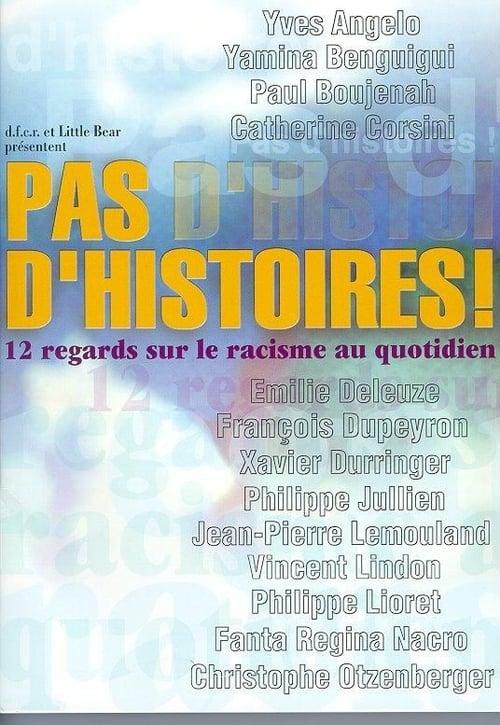 Visualiser Pas d'histoires ! (2001) streaming vf