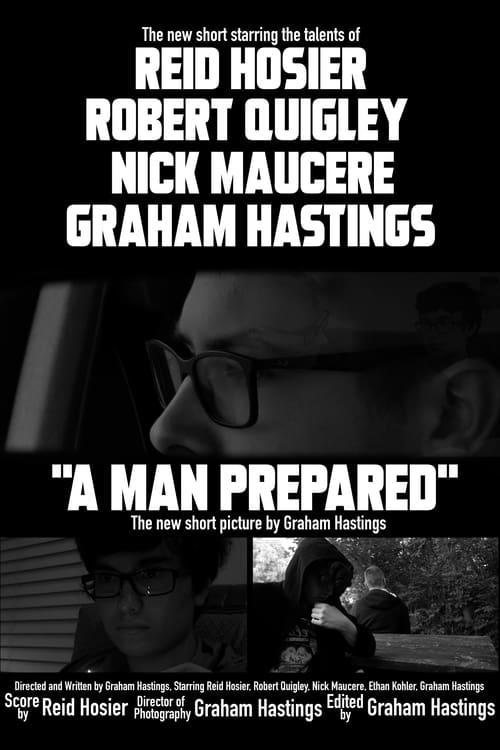 A Man Prepared