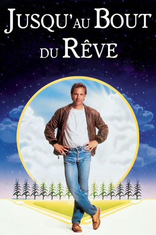 Jusqu'Au Bout Du Rêve - Field Of Dreams - 1989