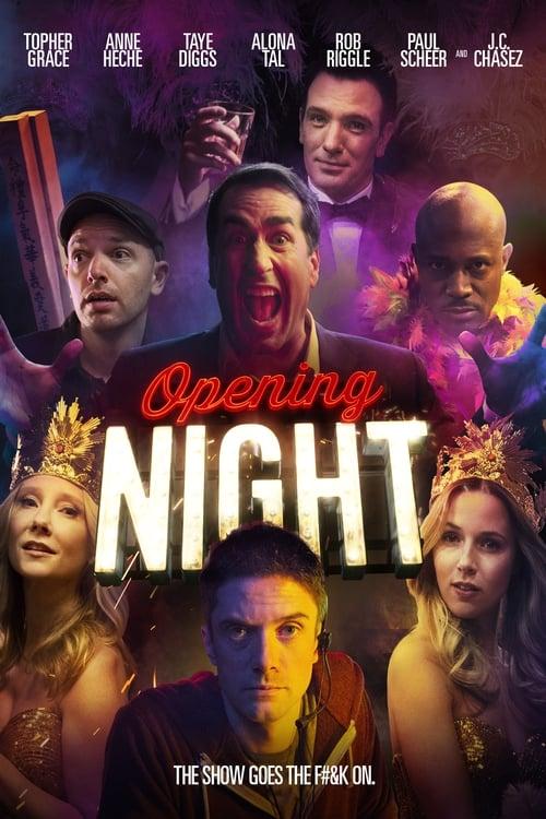 Opening Night ( Açılış Gecesi )