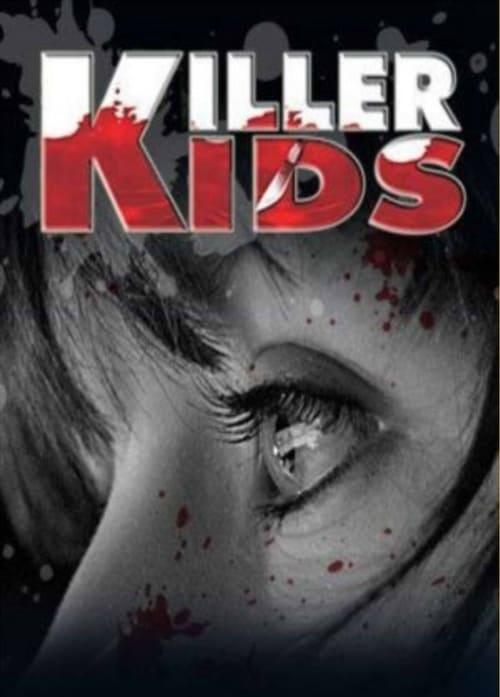 Killer Kids (2011)