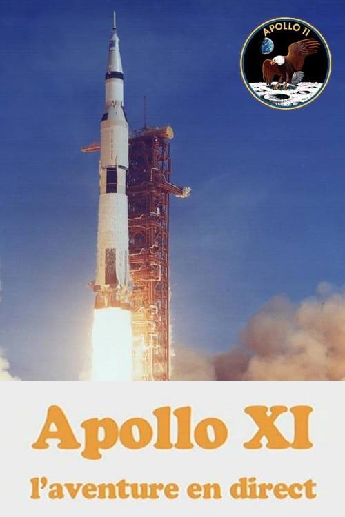 Apollo XI  l'aventure en direct poster