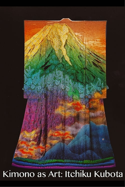 Kimono As Art - Itchiku Kubota (2008)