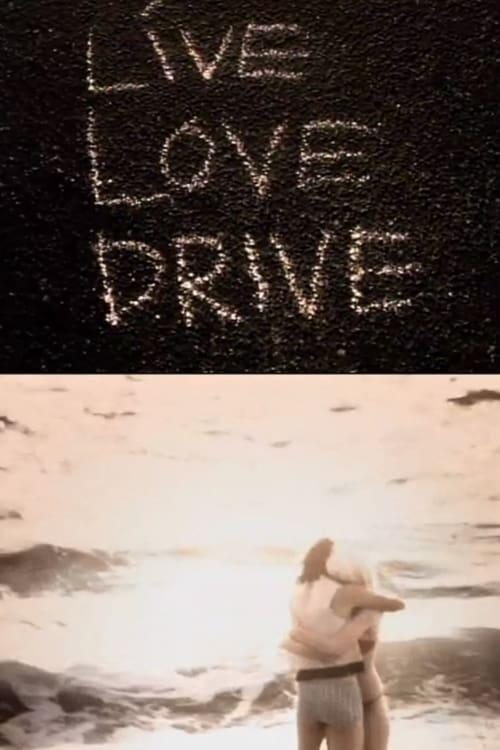 فيلم Live Love Drive مجانا