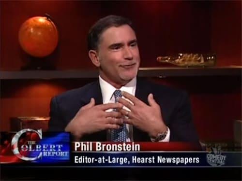 The Colbert Report: Season 5 – Episod Phil Bronstein