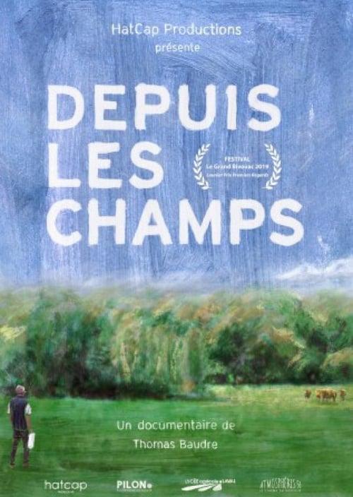 Visualiser Depuis les champs (2020) film en français
