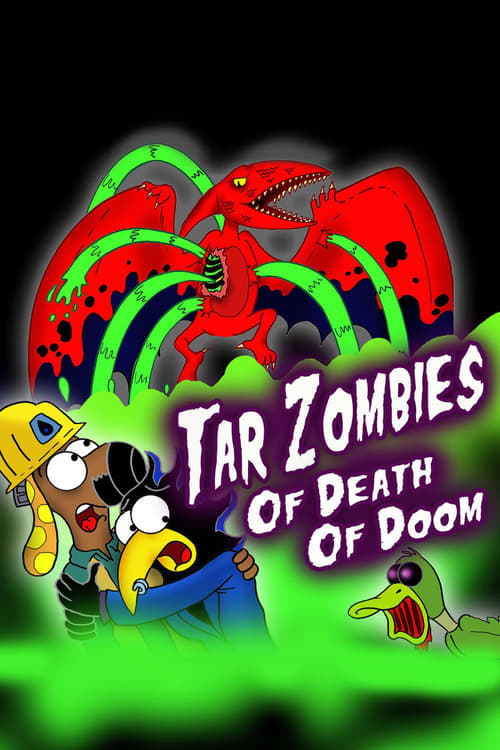 Watch Tar Zombies of Death of Doom Full Movie Stream Online Free