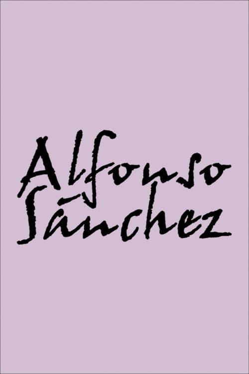 Mira La Película Alfonso Sánchez Gratis En Español