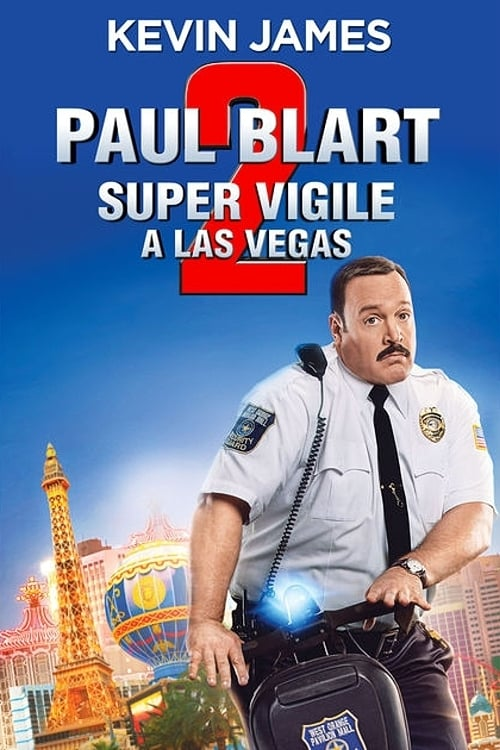 Paul Blart 2 : Super Vigile à Las Vegas (2015)