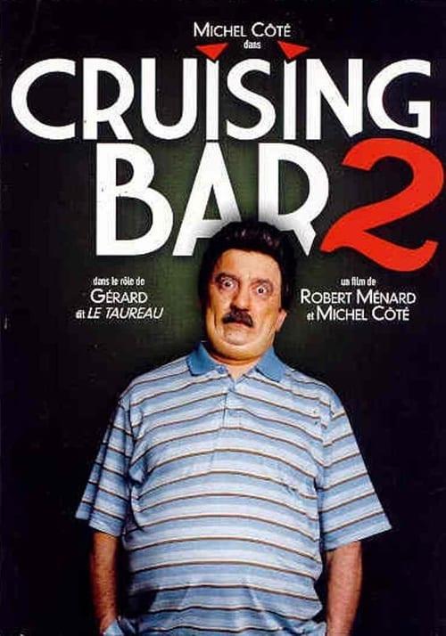 Cruising Bar 2 – 2008 : Full Movie