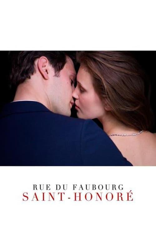 Filme Rue du Faubourg Saint-Honoré Completo