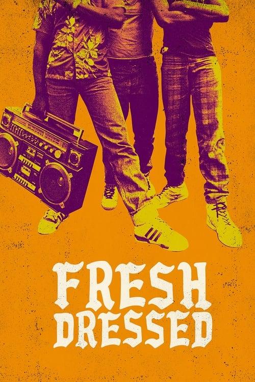 Fresh Dressed - Poster