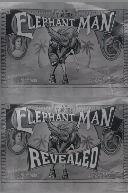 Filme The Terrible Elephant Man Revealed Completo