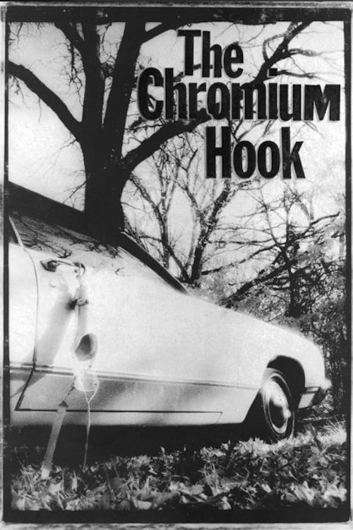 The Chromium Hook (2000)