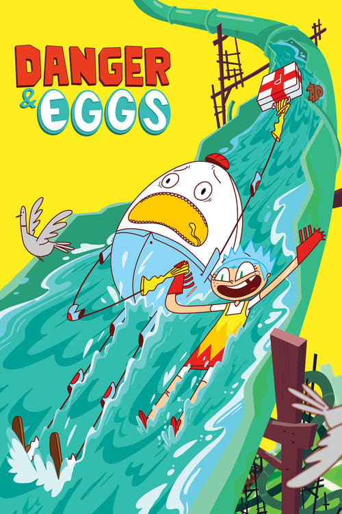 Danger & Eggs (2017)