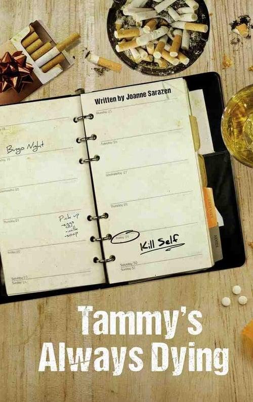 Película Tammy's Always Dying En Buena Calidad