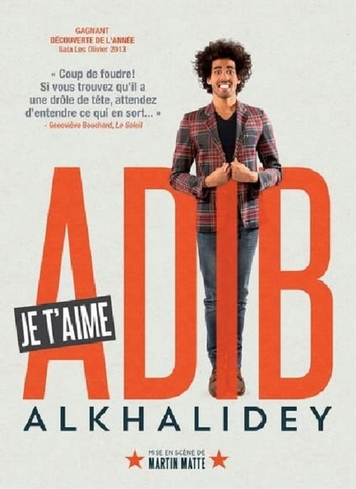 Adib Alkhalidey : Je t'aime MEGA