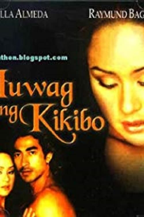 Mira La Película Huwag Kang Kikibo... Gratis En Línea